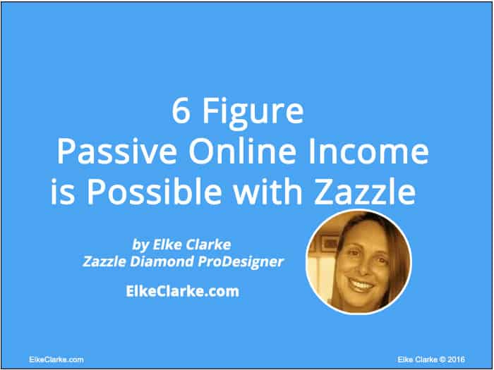 6 Figure P Ive Online Income Is Possible With Zazzle